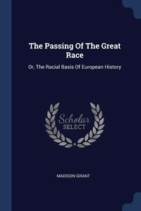 Книга под заказ: «The Passing Of The Great Race»