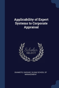 Книга под заказ: «Applicability of Expert Systems to Corporate Appraisal»