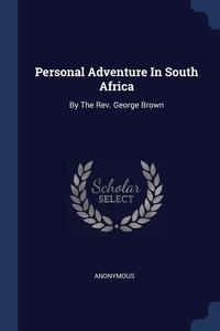 Книга под заказ: «Personal Adventure In South Africa»