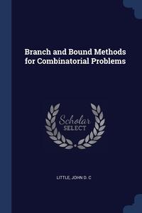 Книга под заказ: «Branch and Bound Methods for Combinatorial Problems»
