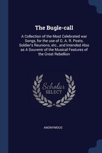 Книга под заказ: «The Bugle-call»