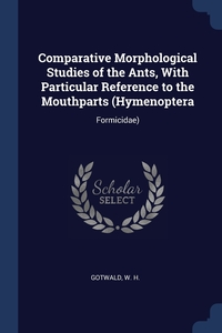 Книга под заказ: «Comparative Morphological Studies of the Ants, With Particular Reference to the Mouthparts (Hymenoptera»
