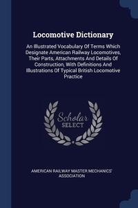 Книга под заказ: «Locomotive Dictionary»