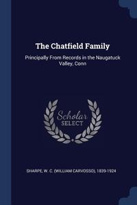 Книга под заказ: «The Chatfield Family»
