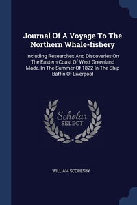 Книга под заказ: «Journal Of A Voyage To The Northern Whale-fishery»