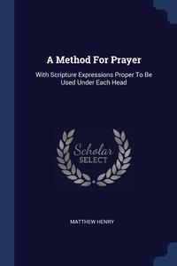 Книга под заказ: «A Method For Prayer»