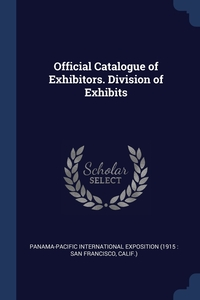 Книга под заказ: «Official Catalogue of Exhibitors. Division of Exhibits»