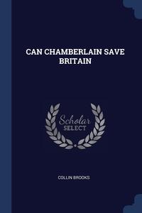 Книга под заказ: «CAN CHAMBERLAIN SAVE BRITAIN»