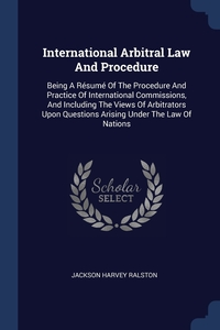 Книга под заказ: «International Arbitral Law And Procedure»