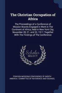 Книга под заказ: «The Christian Occupation of Africa»