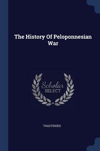 Книга под заказ: «The History Of Peloponnesian War»