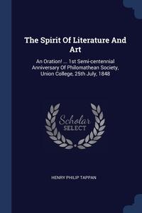 Книга под заказ: «The Spirit Of Literature And Art»