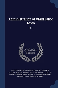 Книга под заказ: «Administration of Child Labor Laws»