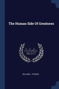 Книга под заказ: «The Human Side Of Greatness»