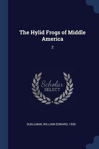 Книга под заказ: «The Hylid Frogs of Middle America»