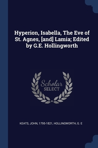 Книга под заказ: «Hyperion, Isabella, The Eve of St. Agnes, [and] Lamia; Edited by G.E. Hollingworth»
