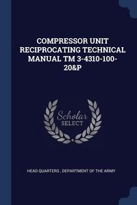 Книга под заказ: «COMPRESSOR UNIT RECIPROCATING TECHNICAL MANUAL TM 3-4310-100-20&P»