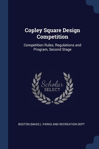 Книга под заказ: «Copley Square Design Competition»
