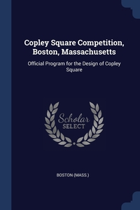 Книга под заказ: «Copley Square Competition, Boston, Massachusetts»
