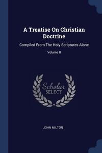Книга под заказ: «A Treatise On Christian Doctrine»