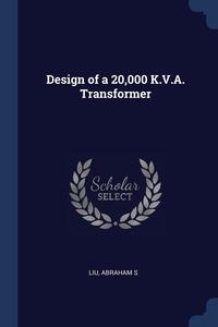 Книга под заказ: «Design of a 20,000 K.V.A. Transformer»
