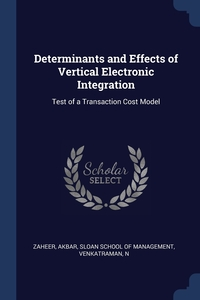 Книга под заказ: «Determinants and Effects of Vertical Electronic Integration»