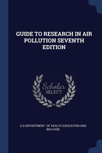 Книга под заказ: «GUIDE TO RESEARCH IN AIR POLLUTION SEVENTH EDITION»