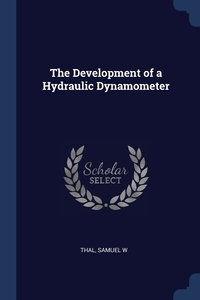 Книга под заказ: «The Development of a Hydraulic Dynamometer»