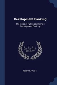 Книга под заказ: «Development Banking»