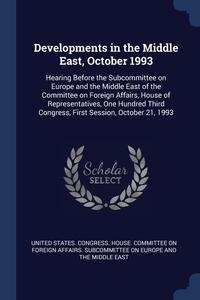 Книга под заказ: «Developments in the Middle East, October 1993»