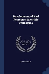 Книга под заказ: «Development of Karl Pearson's Scientific Philosophy»