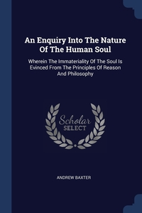 Книга под заказ: «An Enquiry Into The Nature Of The Human Soul»