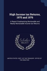 Книга под заказ: «High Income tax Returns, 1975 and 1976»