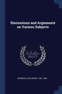 Книга под заказ: «Discussions and Arguments on Various Subjects»