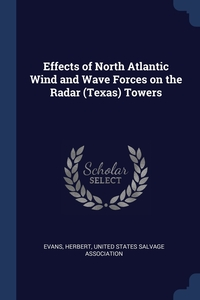 Книга под заказ: «Effects of North Atlantic Wind and Wave Forces on the Radar (Texas) Towers»