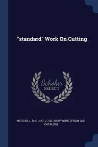 """Книга под заказ: «""""standard"""" Work On Cutting»"""