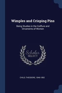 Книга под заказ: «Wimples and Crisping Pins»