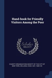 Книга под заказ: «Hand-book for Friendly Visitors Among the Poor»
