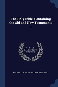 Книга под заказ: «The Holy Bible, Containing the Old and New Testaments»