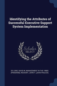 Книга под заказ: «Identifying the Attributes of Successful Executive Support System Implementation»