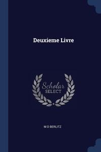 Книга под заказ: «Deuxieme Livre»