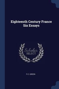 Книга под заказ: «Eighteenth Century France Six Essays»