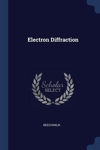 Книга под заказ: «Electron Diffraction»
