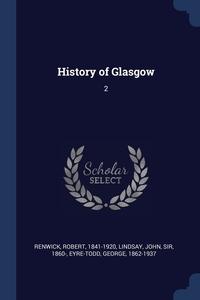 Книга под заказ: «History of Glasgow»