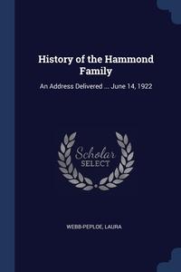 Книга под заказ: «History of the Hammond Family»