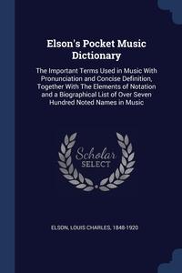 Книга под заказ: «Elson's Pocket Music Dictionary»