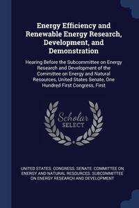Книга под заказ: «Energy Efficiency and Renewable Energy Research, Development, and Demonstration»