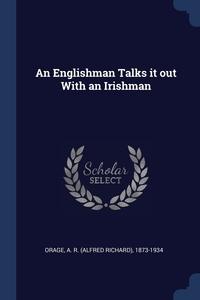 Книга под заказ: «An Englishman Talks it out With an Irishman»