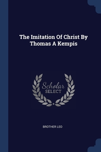 Книга под заказ: «The Imitation Of Christ By Thomas A Kempis»