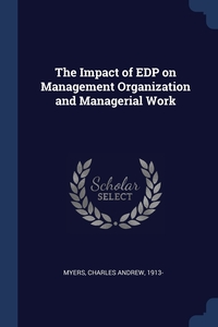 Книга под заказ: «The Impact of EDP on Management Organization and Managerial Work»
